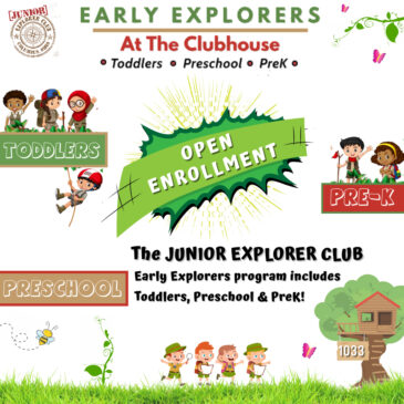 EARLY EXPLORERS PROGRAM ADD TODDLERS & PREK TO THE MENU